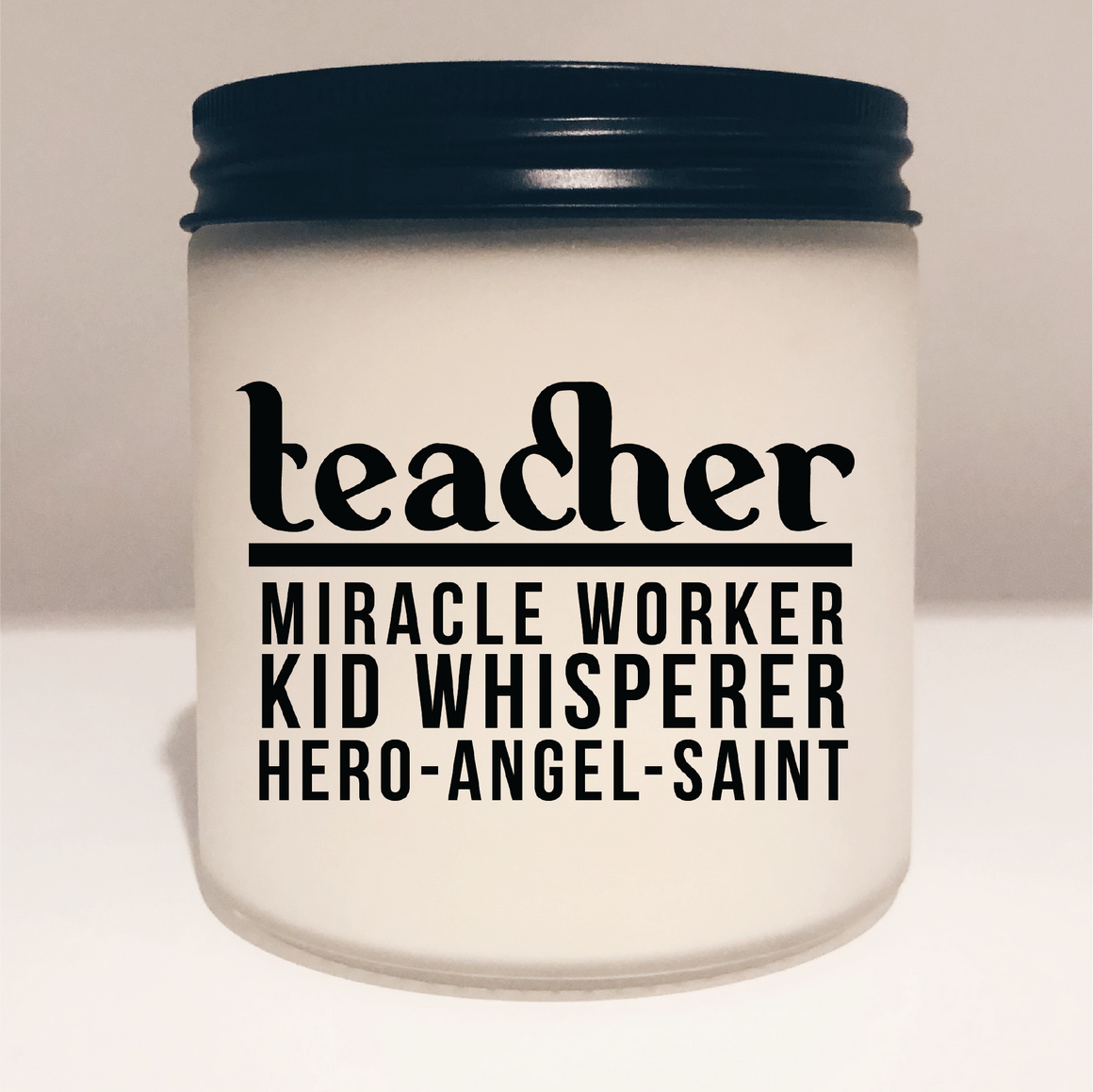Teacher Appreciation Vegan Scented Soy Candle