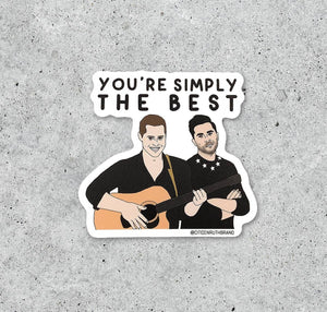 Simply The Best - Patrick and David Rose Schitt's Creek sticker