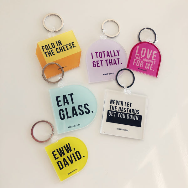 Eat Glass Schitt's Creek Keychain