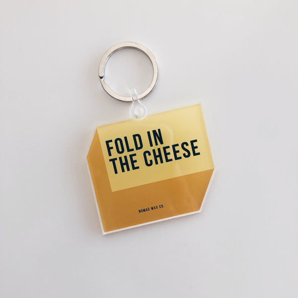 Fold In The Cheese Schitt's Creek Keychain