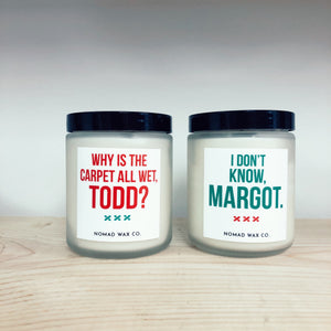 Holiday Movie Quotes MED Vegan Scented Soy Candle
