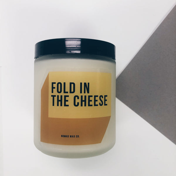 Fold In The Cheese - Schitt's Creek - Scented Vegan Soy Candle