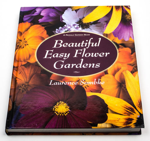 Beautiful Easy Flower Gardens