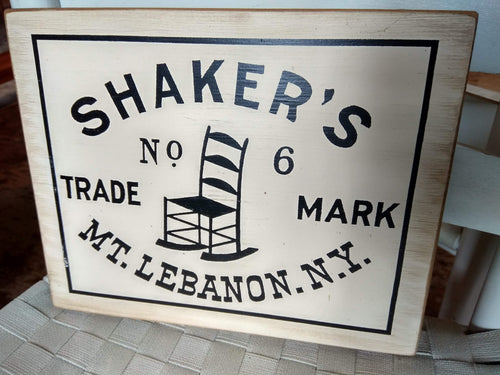 Wooden Sign: Shaker's Trademark