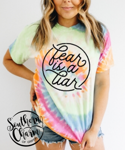 Fear is a Liar Tie-Dye