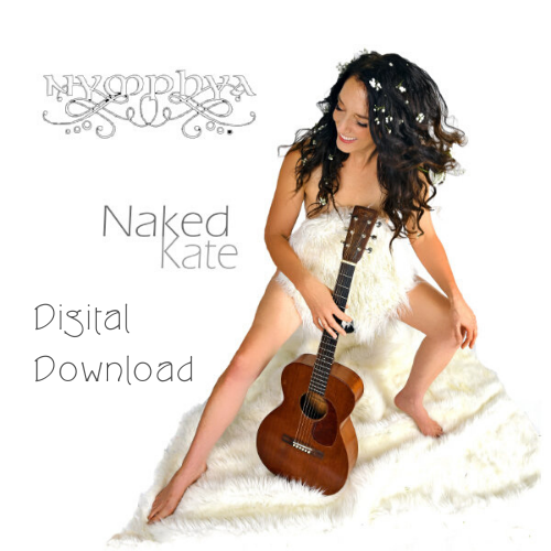 NAKED KATE - HI RES DIGITAL, 320 kbps Download  + digital art card - The Nymphya Shop
