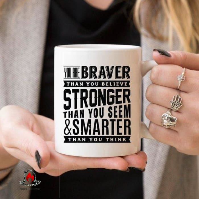 11oz Coffee Mug - You Are Braver Than You - Kitchen