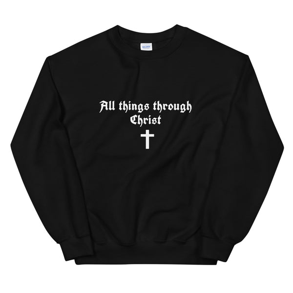 All Things Thru Christ Sweatshirt