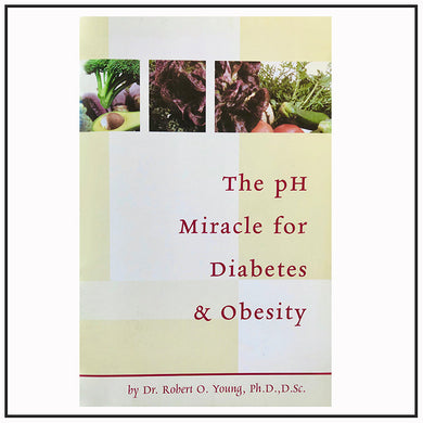 The pH Miracle for Diabetes & Obesity - Booklet