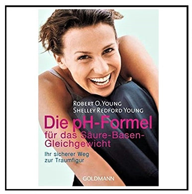 Die pH-Formel (pH Miracle) - German