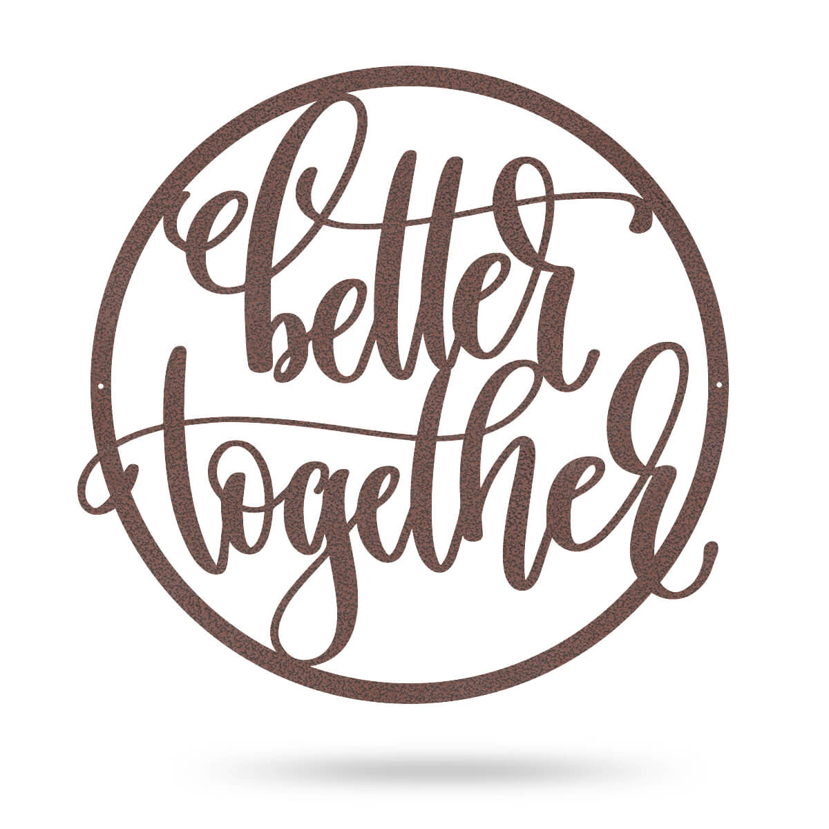 "Better Together Wall Sign 14"" / Penny Vein - RealSteel Center"
