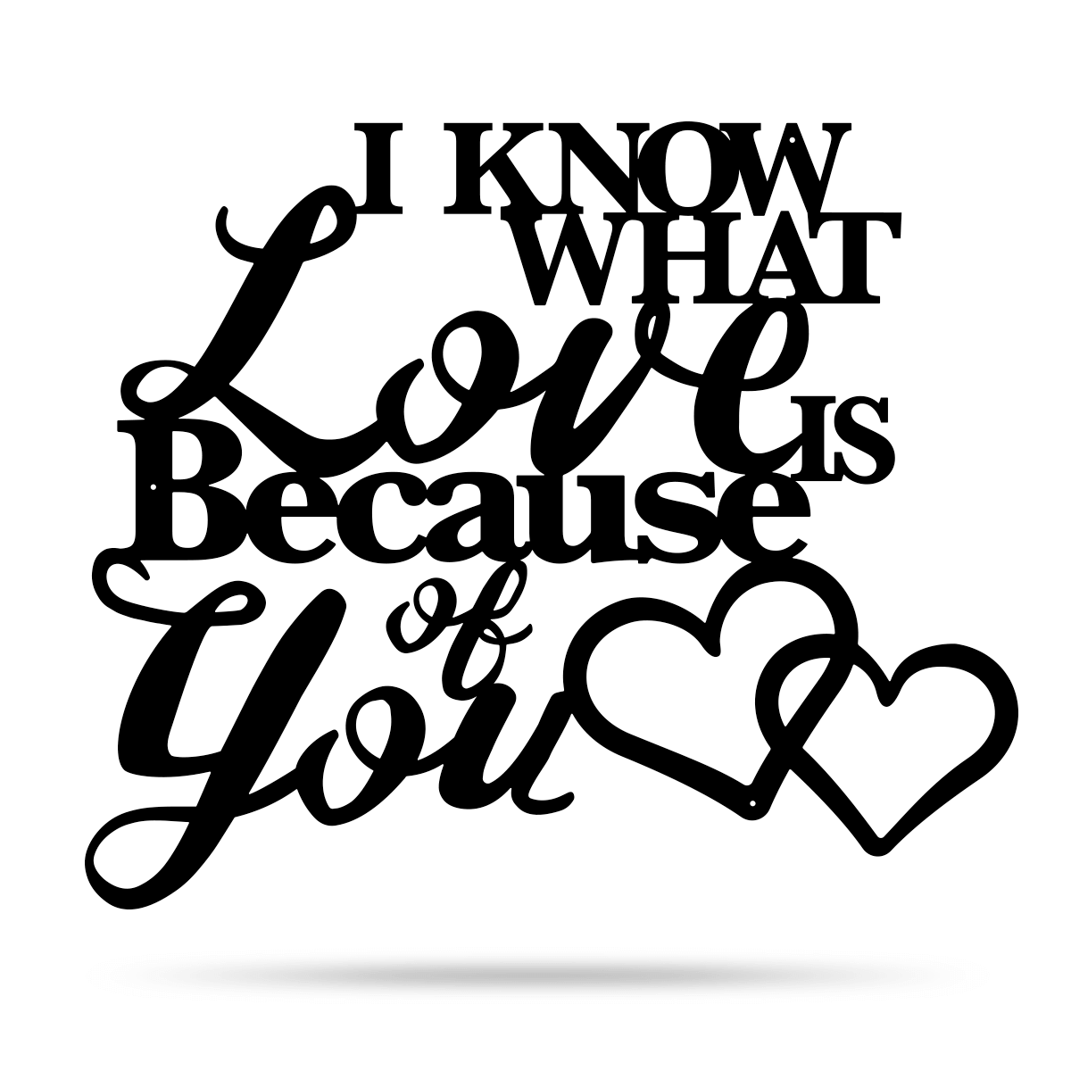 "I Know What Love Is Wall Art 12""x14"" / Black - RealSteel Center"