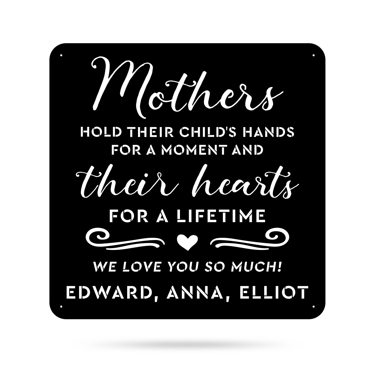 "Mothers Hold Their Child's Hearts Wall Art 24"" / Black - RealSteel Center"
