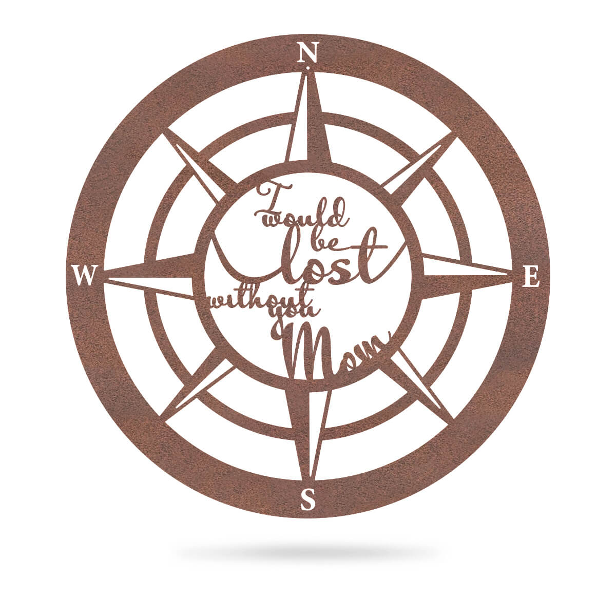 "Lost Without Mom Compass Wall Art - Type B 18"" / Rust - RealSteel Center"