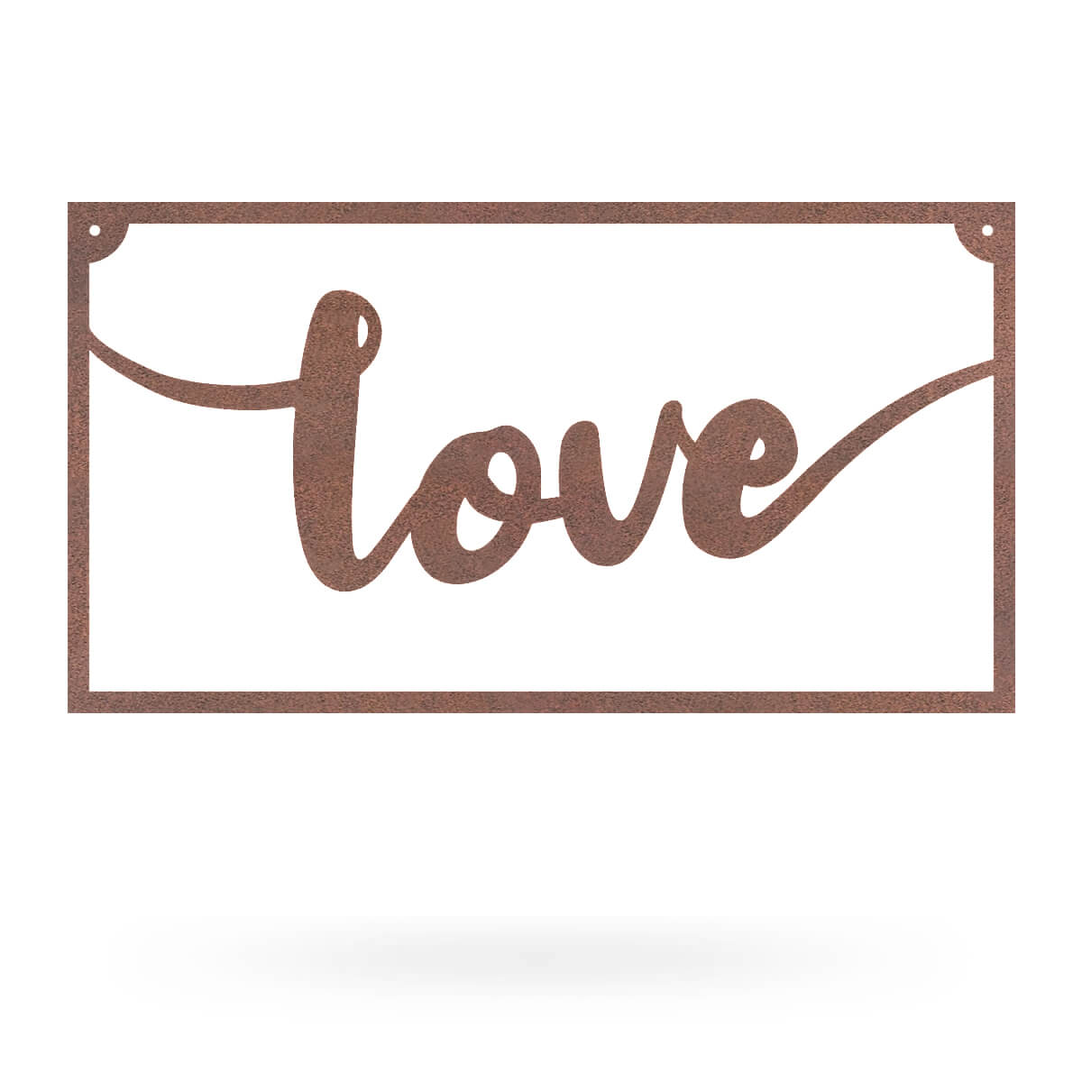 "Love Metal Sign 8""x15"" / Rust - RealSteel Center"