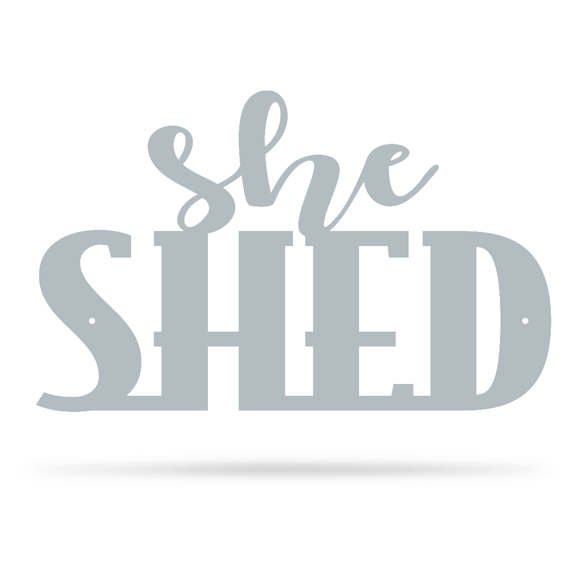 "She Shed Wall Art 7.5""x12"" / Textured Silver - RealSteel Center"