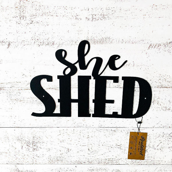 She Shed Wall Art  - RealSteel Center