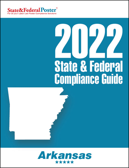 2020 Arkansas State & Federal Compliance Guide - State and Federal Poster