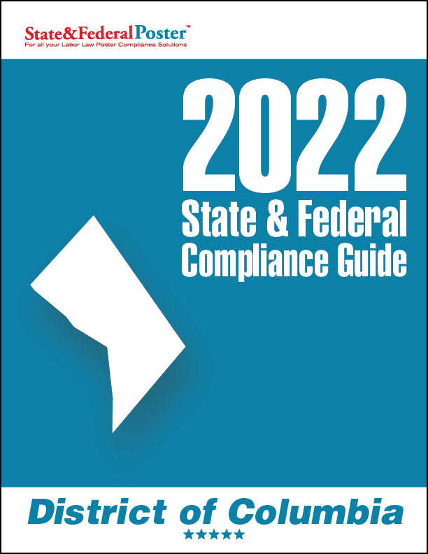 2020 District of Columbia State & Federal Compliance Guide - State and Federal Poster