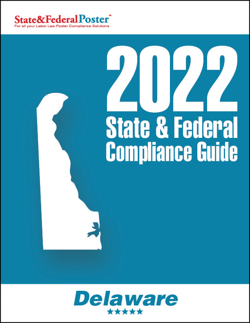 2020 Delaware State & Federal Compliance Guide - State and Federal Poster