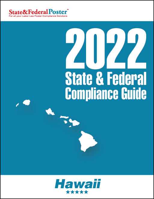 2020 Hawaii State & Federal Compliance Guide - State and Federal Poster