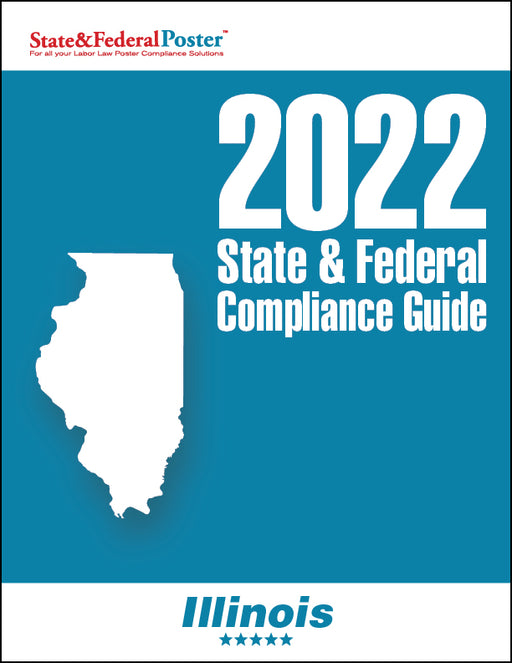 2020 Illinois State & Federal Compliance Guide - State and Federal Poster