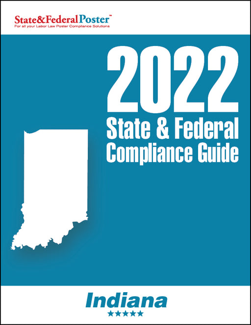 2020 Indiana State & Federal Compliance Guide - State and Federal Poster