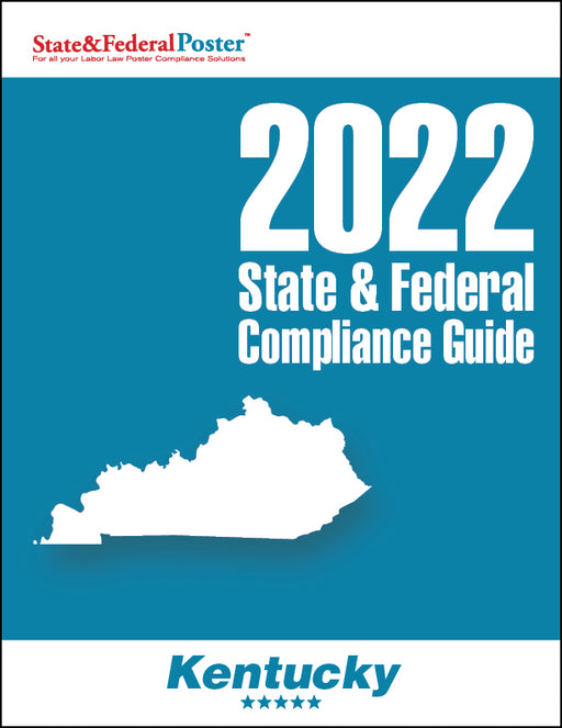 2020 Kentucky State & Federal Compliance Guide - State and Federal Poster