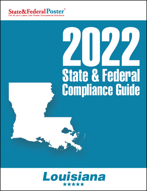 2020 Louisiana State & Federal Compliance Guide - State and Federal Poster