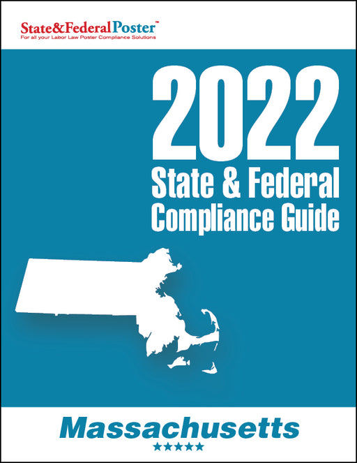 2020 Massachusetts State & Federal Compliance Guide - State and Federal Poster