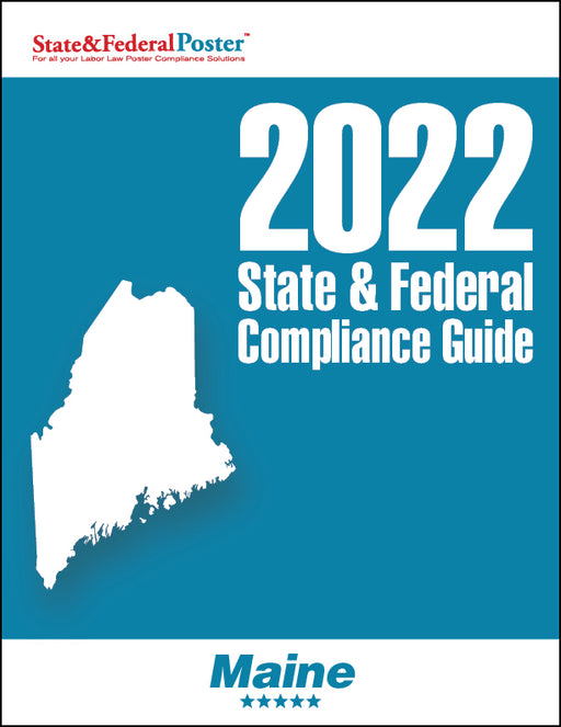 2020 Maine State & Federal Compliance Guide - State and Federal Poster