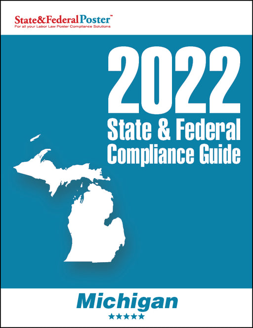 2020 Michigan State & Federal Compliance Guide - State and Federal Poster