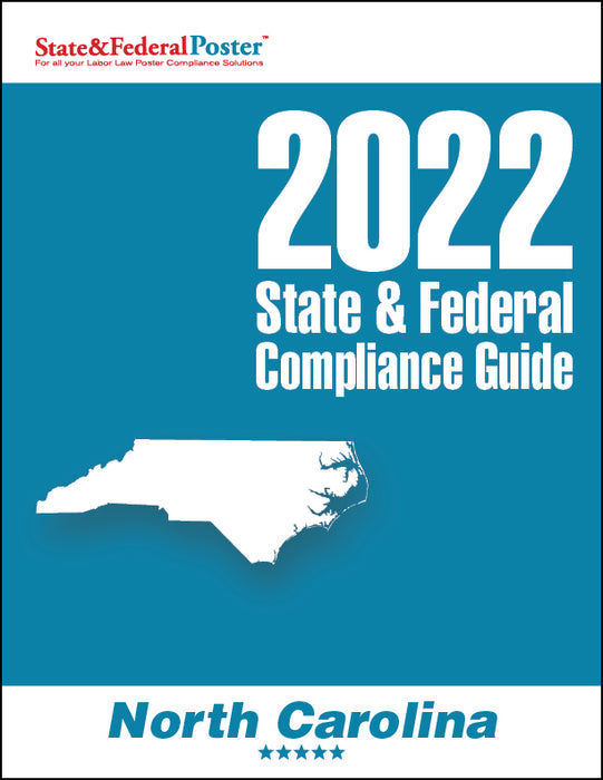 2020 North Carolina & Federal Compliance Guide - State and Federal Poster