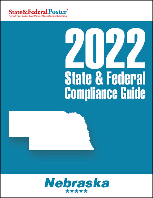 2020 Nebraska State & Federal Compliance Guide - State and Federal Poster