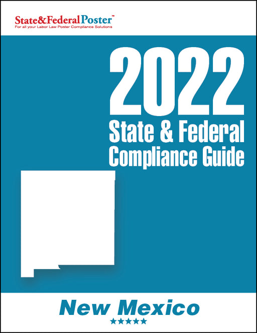 2020 New Mexico State & Federal Compliance Guide - State and Federal Poster