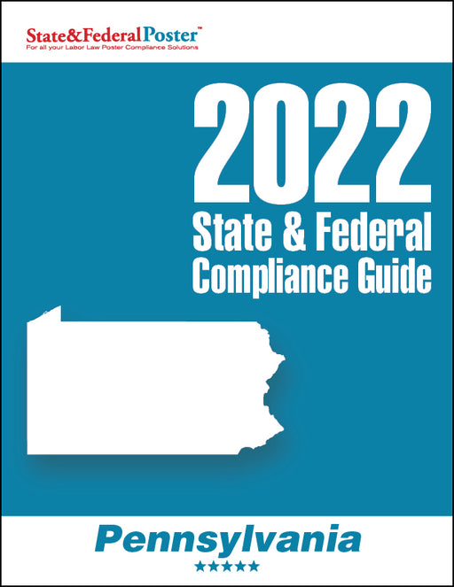 2020 Pennsylvania State & Federal Compliance Guide - State and Federal Poster