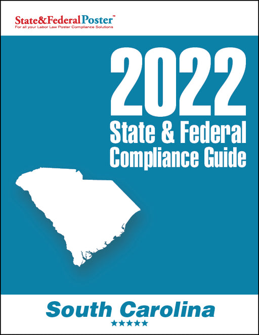2020 South Carolina State & Federal Compliance Guide - State and Federal Poster