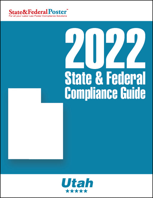 2020 Utah State & Federal Compliance Guide - State and Federal Poster