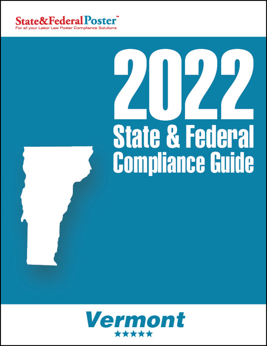 2020 Vermont State & Federal Compliance Guide - State and Federal Poster