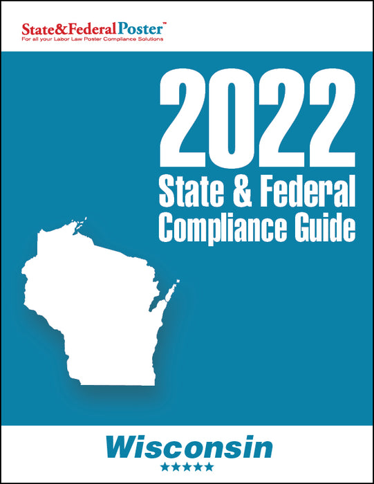 2020 Wisconsin State & Federal Compliance Guide - State and Federal Poster