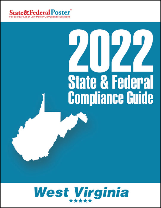 2020 West Virginia State & Federal Compliance Guide - State and Federal Poster