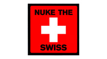 Load image into Gallery viewer, Nuke The Swiss Sticker