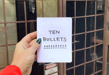 Load image into Gallery viewer, Ten Bullets Zine