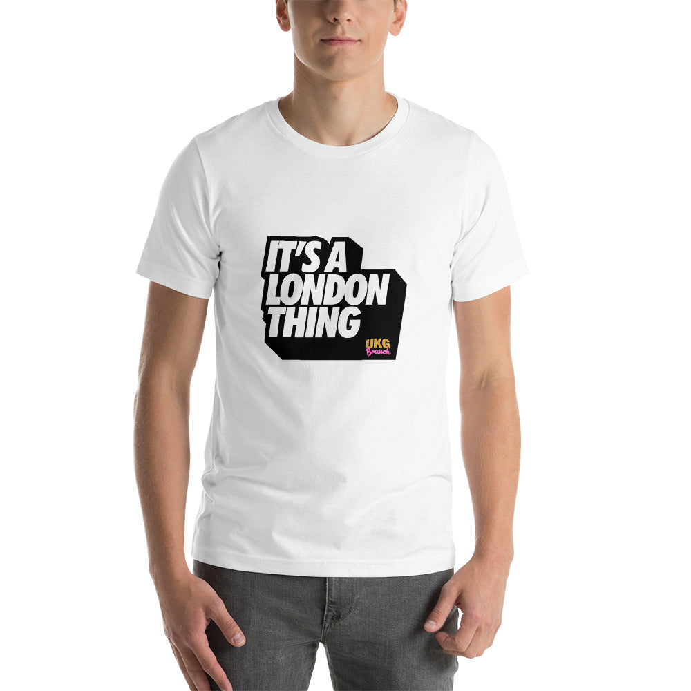 It's a London Thing Short-Sleeve Unisex T-Shirt