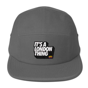 Its a London thing Five Panel Cap