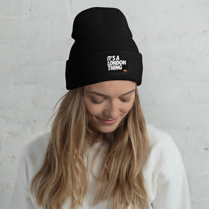 Its a London thing Beanie hat