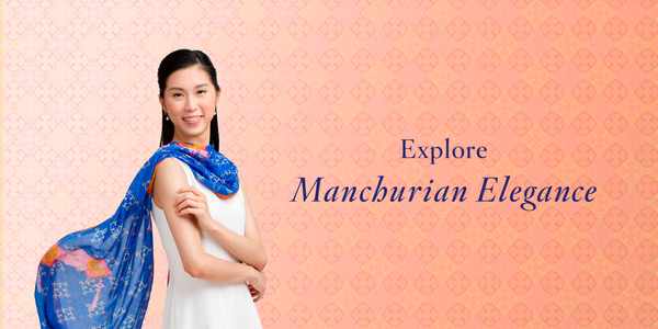 Explore the Manchurian Elegance Collection
