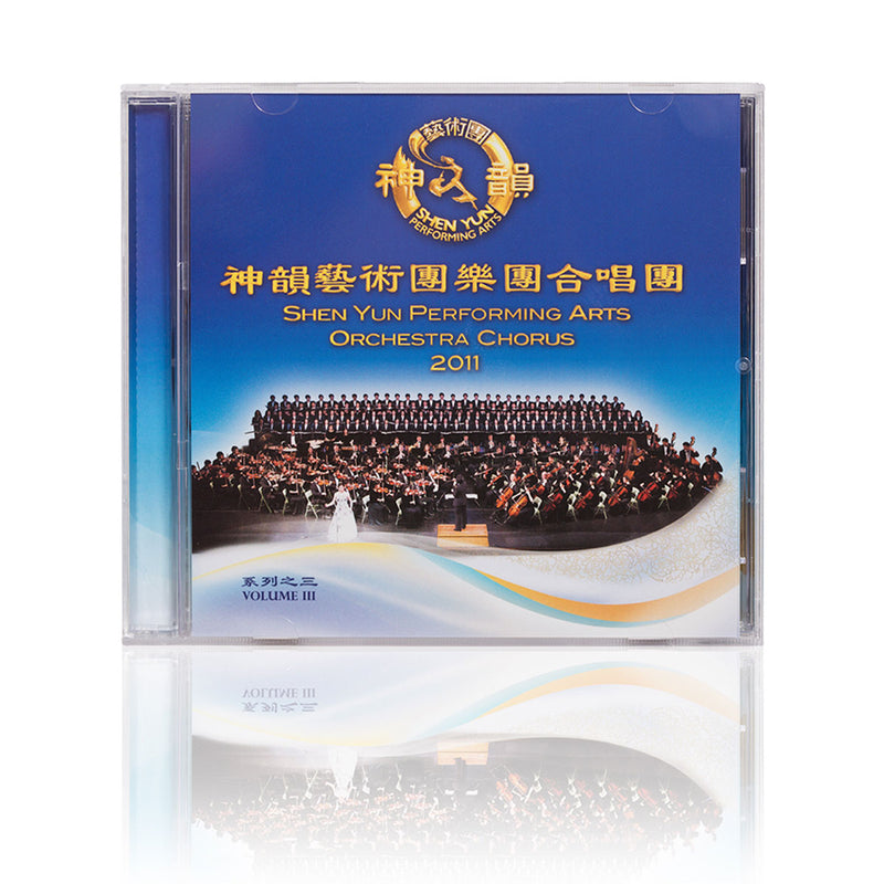 Chorus CD 2011 Shen Yun Performing Arts Orchestra 2011 -- Volume 3 - Shen Yun Shop