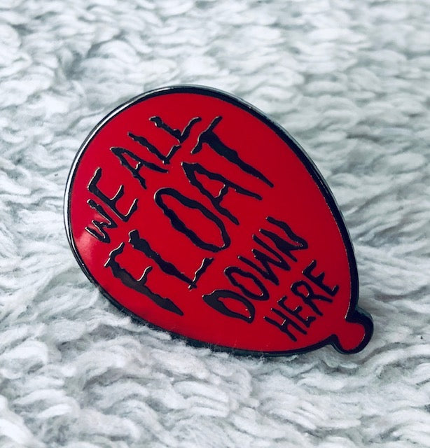 We All Float Down Here Enamel Pin - [evil-amy-s-terror-shop]