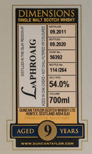 Load image into Gallery viewer, Duncan Taylor Dimensions Laphroaig 2011 9 Year Old 54% 70cl
